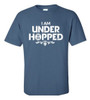 I Am Under Hopped HB Hofbrauhaus Brewery | Blue T Shirt
