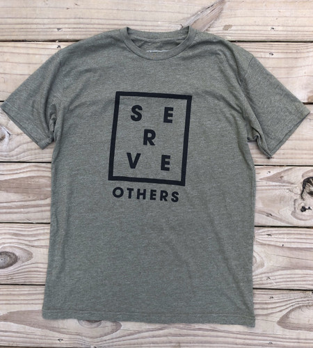 Serve Others Tee- Army Green
