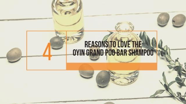 4 Reasons to love the Oyin Grand Poo Bar Shampoo