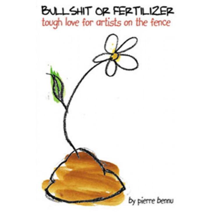 BS Or Fertilizer: A Portable Pep Talk