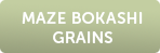 maze-bokashi-grains-button.png