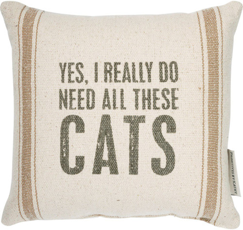 """Second side of this pillow reads """"There might be cat hair on this."""" This looks great on a sofa or chair, and it measures about 10 by 10 inches. It comes filled and has a zipper closure so you can remove the insert for cleaning. Made by Primitives by Kathy."""