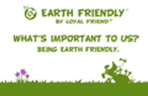 Earth Friendly by Loyal Friend