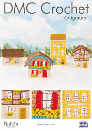 Home Sweet Home Crochet Pattern Leaflet  By DMC