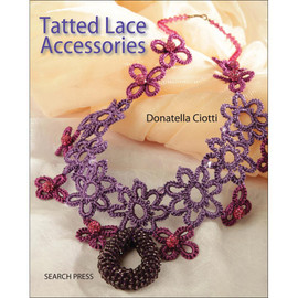 Tatted Lace Accessories Book