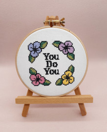 You Do You  Cross Stitch Kit By Sew Sophie