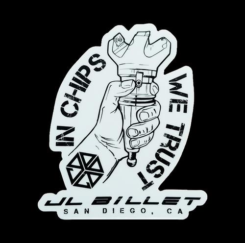 JL Billet In Chips We Trust Sticker