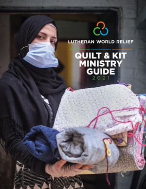 Quilt & Kit Ministry Guide 2021