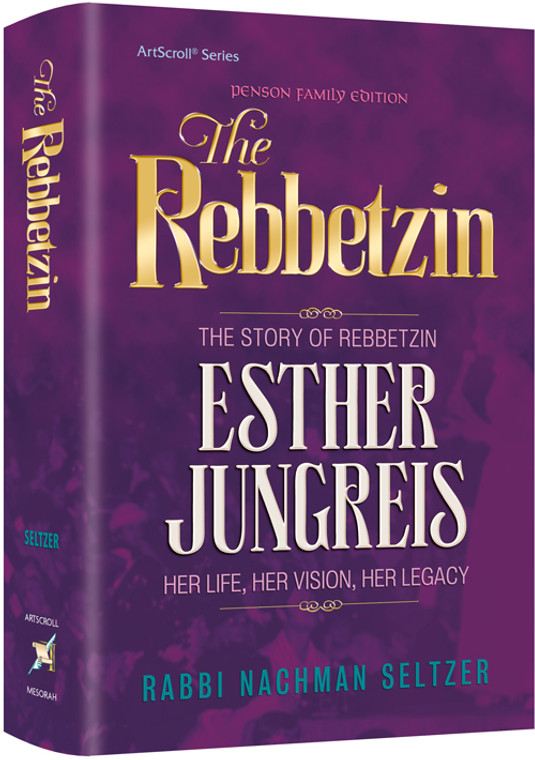 The Story of Rebbetzin Esther Jungreis ???? Her Life, Her Vision, Her Legacy Seltzer