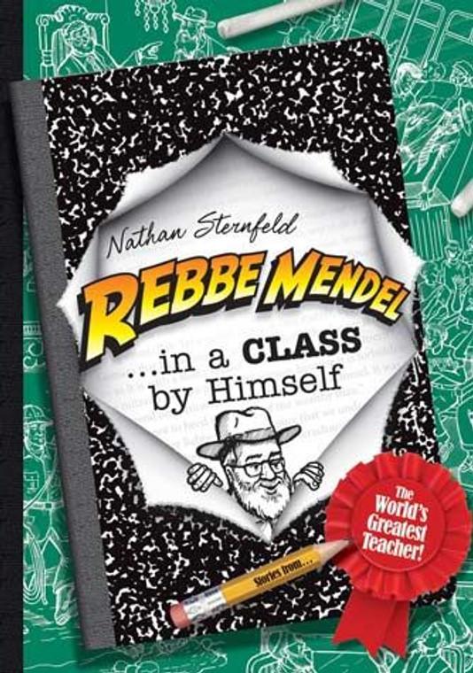 Rebbe Mendel...In a Class by Himself