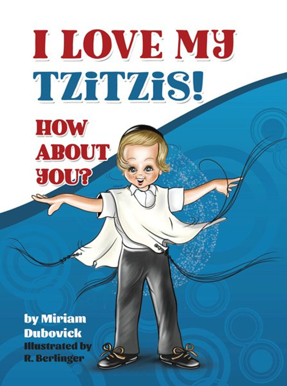 I Love My Tzitzis! How About You?