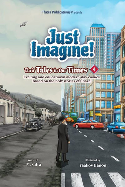 Just Imagine! Their Tales in Our Times Volume 4