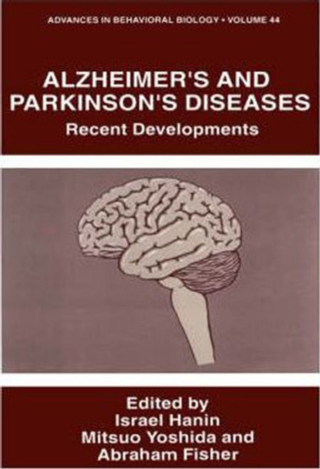 Alzheimer's and Parkinson's Diseases: Recent Developments (1995)