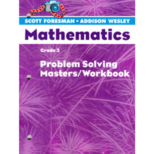 Scott Foresman Math 2005 Problem Solving Masters Workbook 3rd Grade