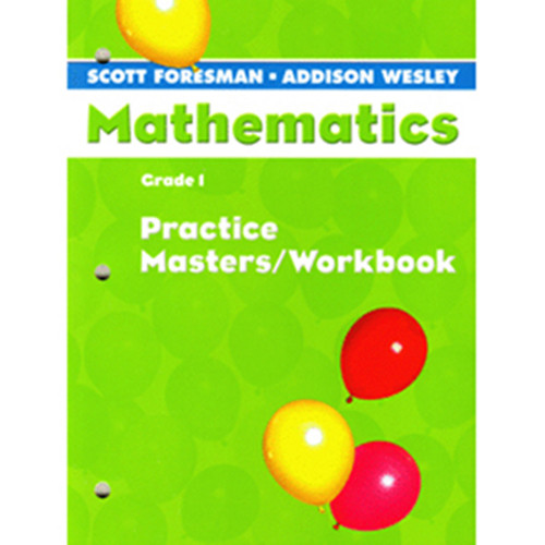 Scott Foresman Math 2005 Teacher Practice Workbook 1st Grade