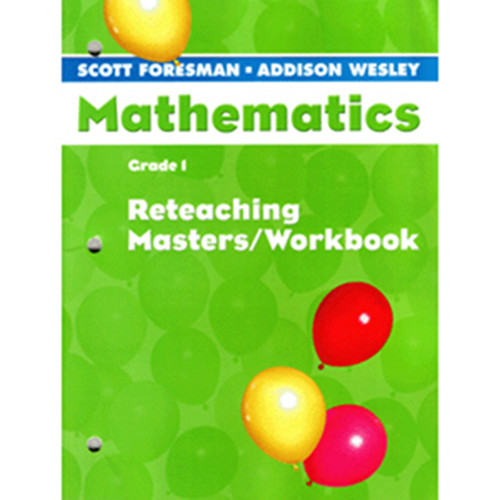 Scott Foresman Math 2005 Teacher Reteaching Masters Workbook 1st Grade