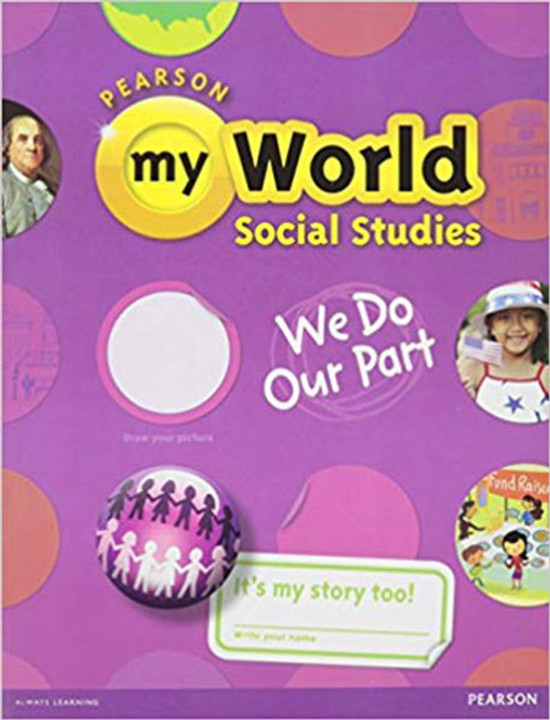 myWorld Social Studies Student Edition Textbook 2013 Grade 2