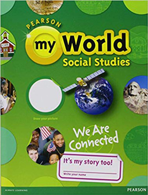 myWorld Social Studies Student Edition Textbook 2013 Grade 3