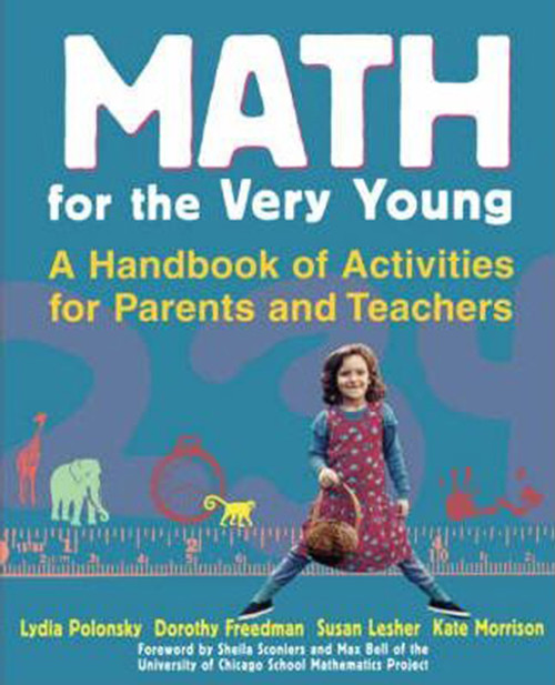 Math for the Very Young: A Handbook of Activities for Parents and Teachers