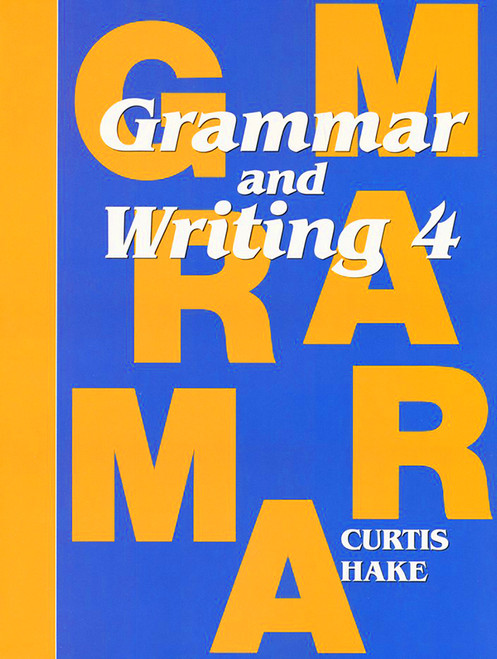Saxon Grammar and Writing 4 Student Textbook 1st Edition