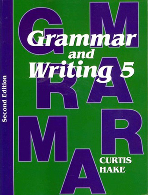 Grammar & Writing Student Textbook Grade 5 2nd Edition 2014
