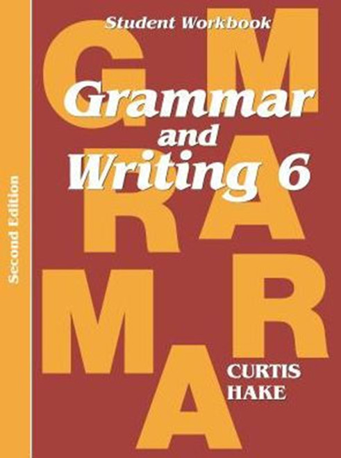 Grammar & Writing Student Workbook Grade 6 2nd Edition