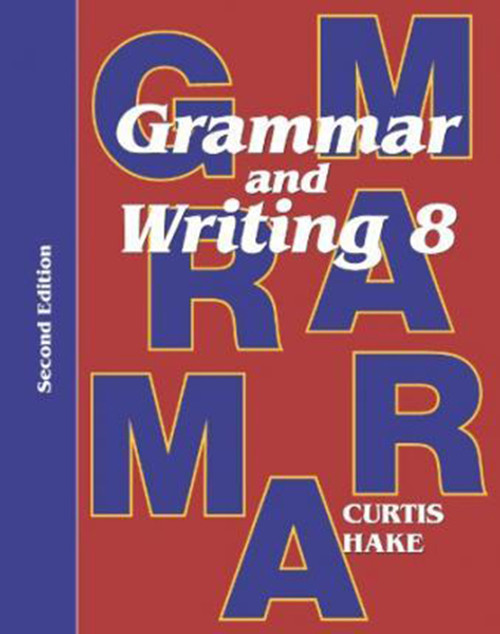 Grammar & Writing Student Textbook Grade 8 2nd Edition 2014