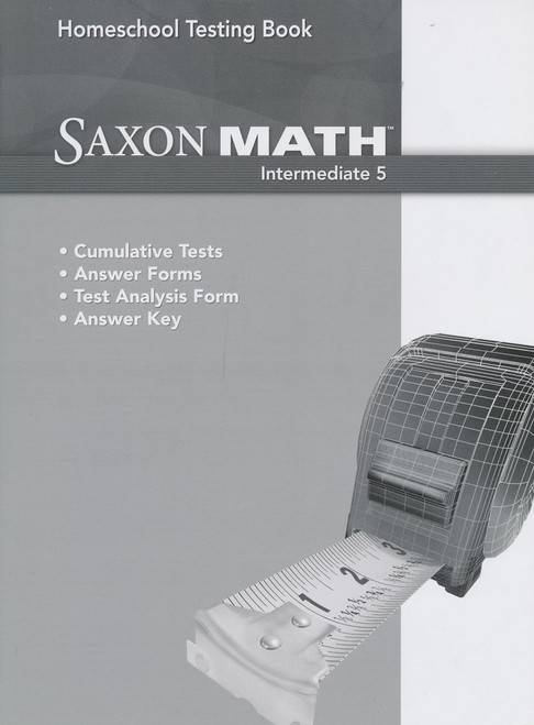 Saxon Homeschool Intermediate 5 Testing Book Grade 5