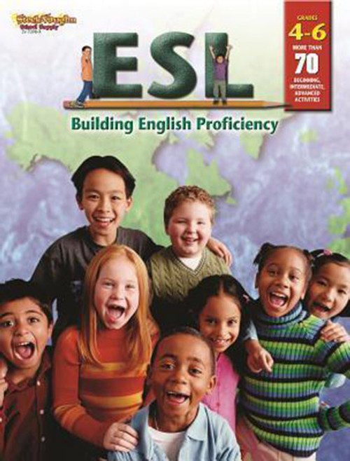 ESL: Building English Proficiency Reproducible Grades 4-6