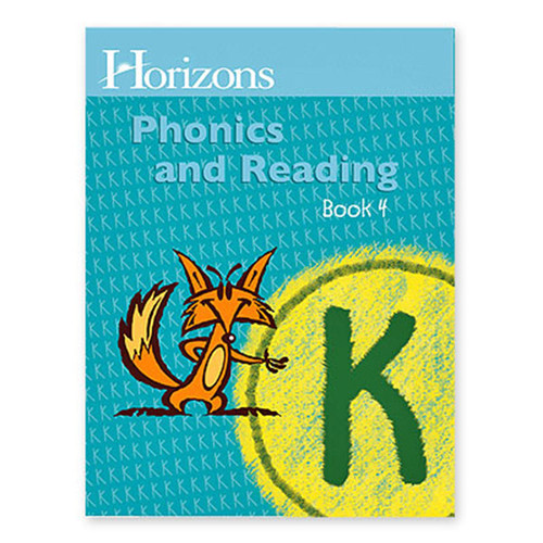 Horizons Phonics and Reading Student Book 4 Kindergarten