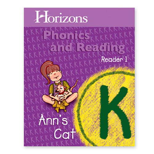 Horizons Phonics & Reading Student Reader 1, Ann's Cat Kindergarten
