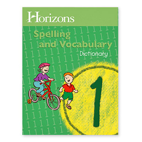 Horizons Spelling Dictionary 1st Grade