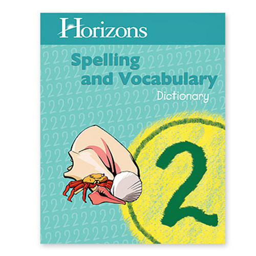 Horizons Spelling Dictionary 2nd Grade