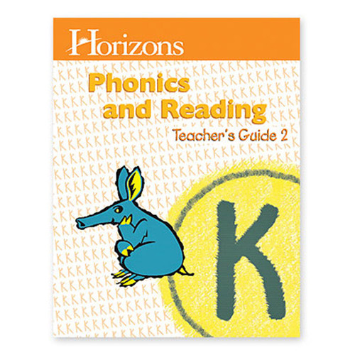 Horizons Phonics and Reading Teachers Guide 2 Kindergarten