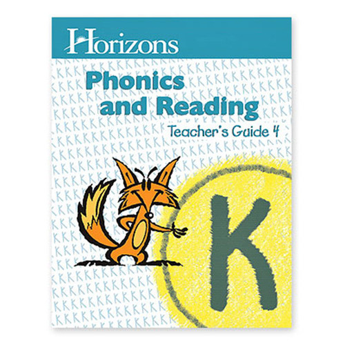 Horizons Phonics and Reading Teachers Guide 4 Kindergarten