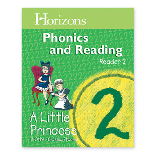 Horizons 2nd Grade Phonics & Reading Student Reader 2, A Little Princess