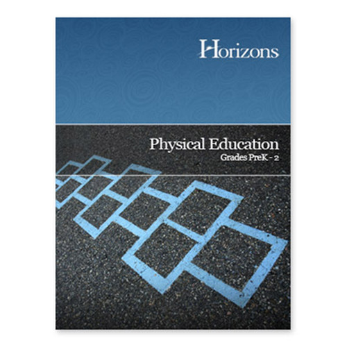 Horizons Physical Education Preschool - 2nd Grade