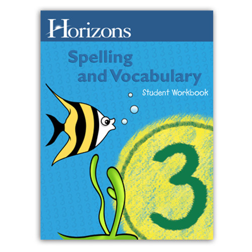 Horizons Spelling 3rd Grade Student Book