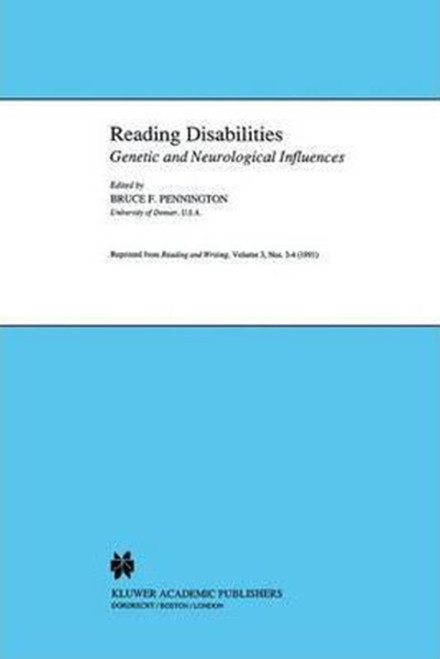 Reading Disabilities: Genetic and Neurological Influences (1991)