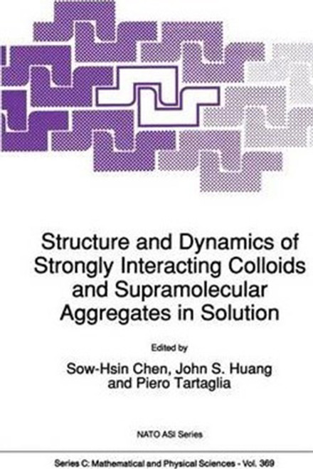 Structure and Dynamics of Strongly Interacting Colloids and Supramolecular Aggregates in Solution (1992)