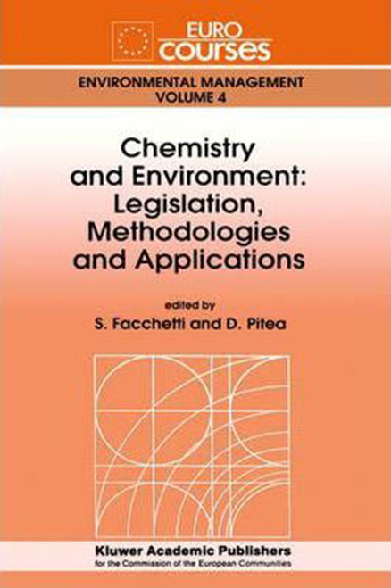 Chemistry and Environment: Legislation, Methodologies and Applications (1995)