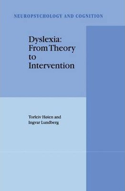 Dyslexia: From Theory to Intervention (2000)