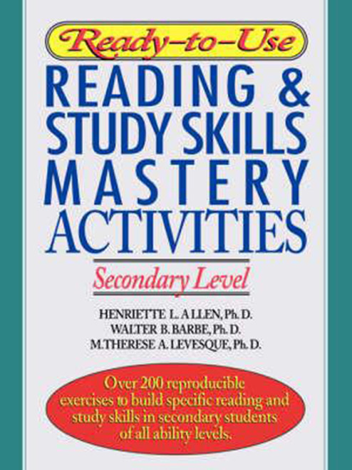 Ready-To-Use Reading & Study Skills Mastery Activities: Secondary Level