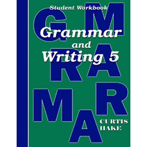 Saxon Grammar and Writing 5 Student Workbook 1st Edition