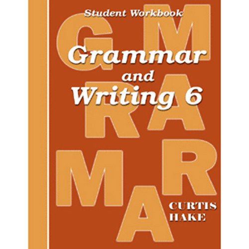 Saxon Grammar and Writing 6 Student Workbook 1st Edition