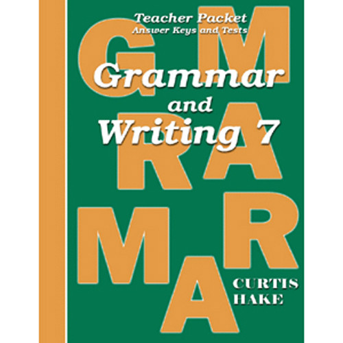 Saxon Grammar and Writing 7 Teacher Packet with Answer Keys and Tests 1st Edition