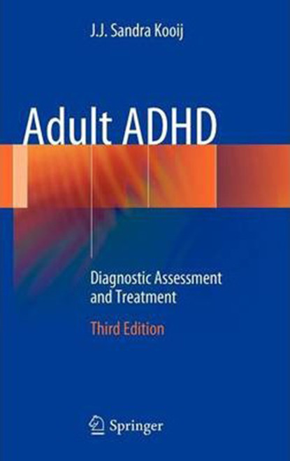 Adult ADHD: Diagnostic Assessment and Treatment (2013), Hardcover