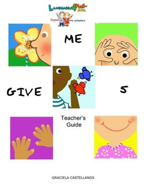 Languages4kidz: Give Me 5!: Teacher's Guide for Preschoolers
