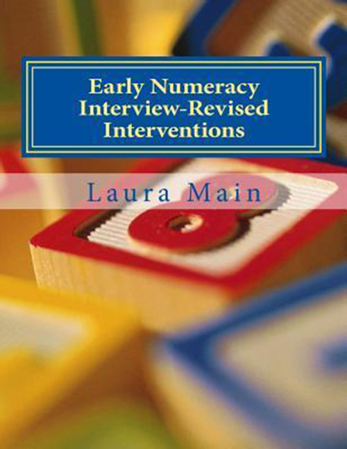 Early Numeracy Interview-Revised Interventions: Activities to Support the Achievement of Benchmarks