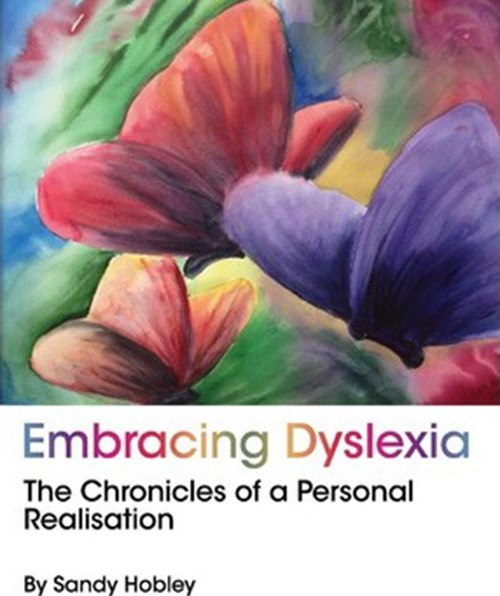Embracing Dyslexia: The Chronicles of a Personal Realisation
